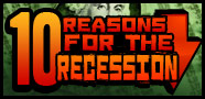 10 Reasons for the Recession