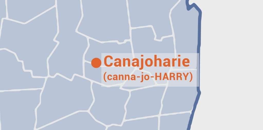 Pronounce Canajoharie